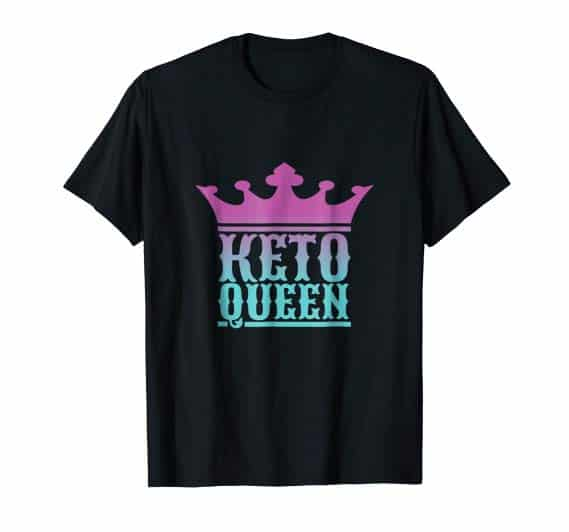 Keto Queen Word Design Keto Quote T Shirt