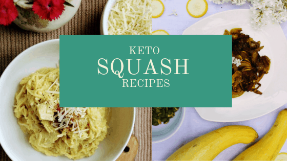 Keto Squash Recipes | Low Carb Ways to Use Up Squash