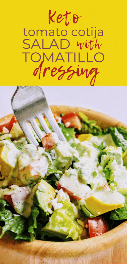 This Tomato Cotija Salad with Tomatillo Dressing is simple, but bursting with amazing flavor!  With just 4 ingredients and a delicious creamy Keto Tomatillo Dressing, you'll want to make it over and over again.